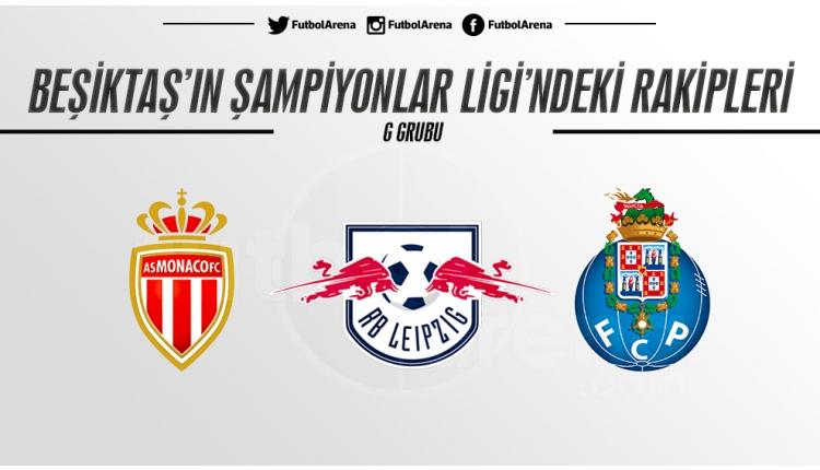 Beşiktaş'ın Şampiyonlar Ligi'nde rakipleri Monaco, Leipzig ve Porto'yu yakından tanıyalım