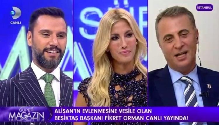 Beşiktaş'ta Fikret Orman, Kanal D Süper Magazin programı canlı yayında espriyi patlattı