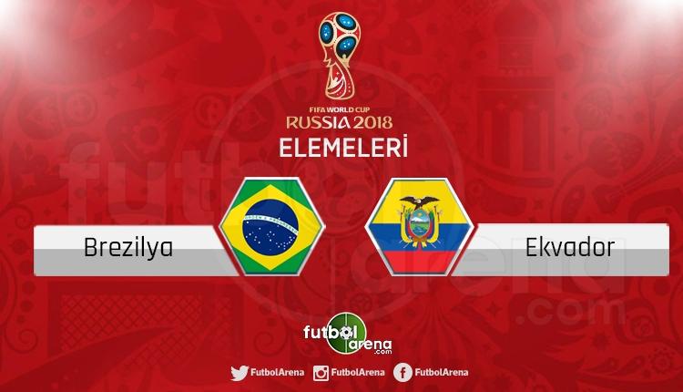 Brezilya Ekvador canlı skor, maç sonucu - Maç hangi kanalda?