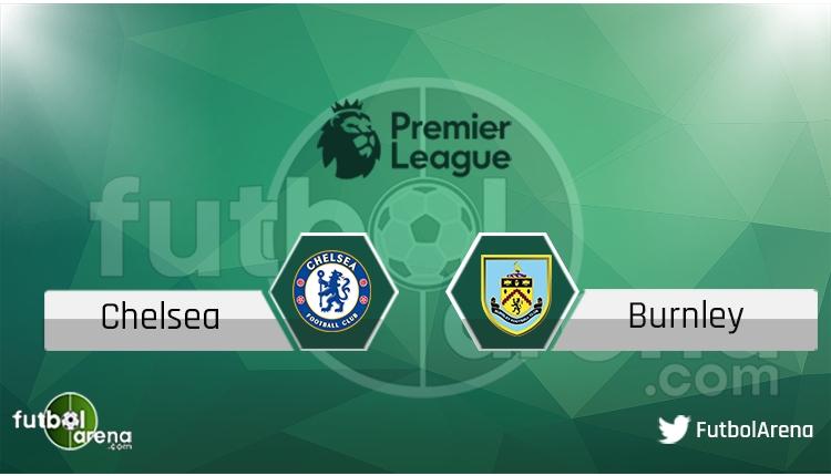 Chelsea - Burnley maçı saat kaçta, hangi kanalda? Şifresiz izle