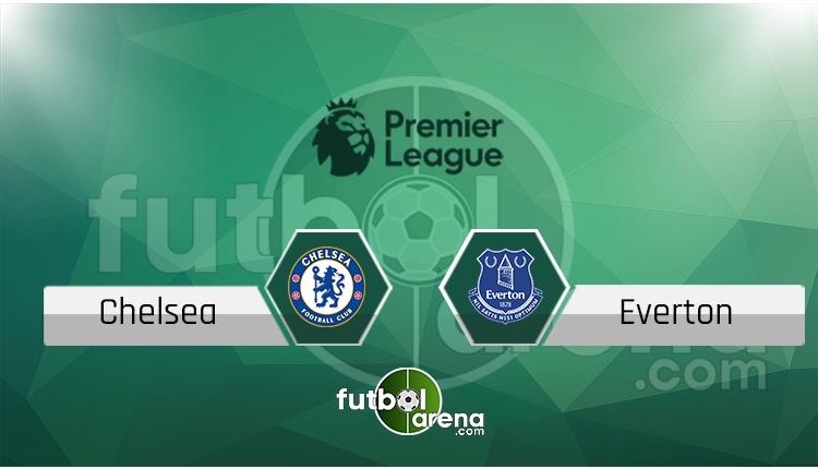Chelsea Everton canlı skor, maç sonucu - Maç hangi kanalda?
