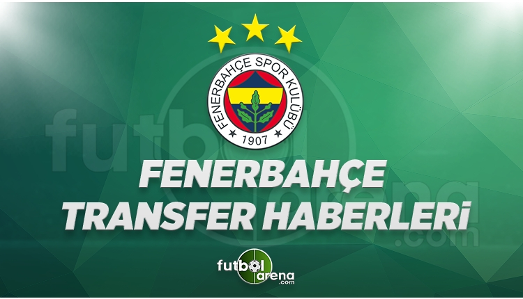 Fenerbahçe Transfer Haberleri (30 Ağustos Çarşamba 2017)