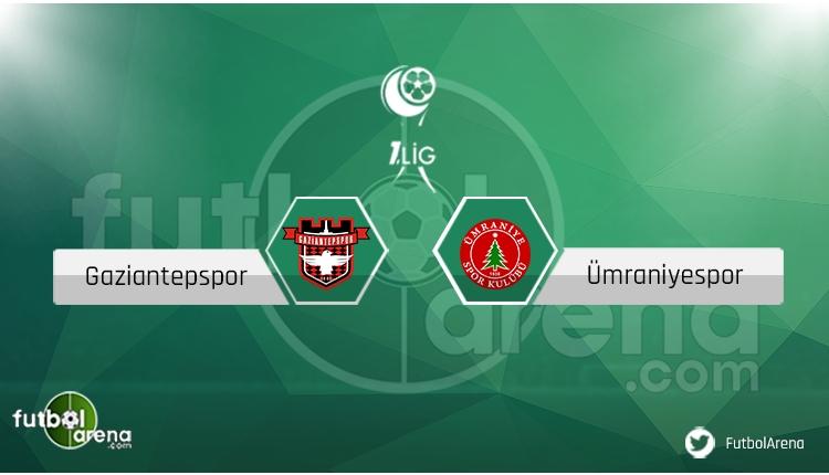 Gaziantepspor Ümraniyespor maçı saat kaçta, hangi kanalda? Eksikler ve cezalılar