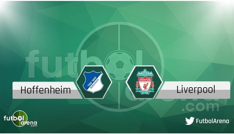 Hoffenheim - Liverpool maçı saat kaçta, hangi kanalda? (Canlı)