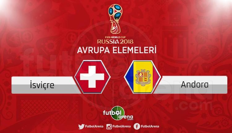 İsviçre Andorra canlı skor, maç sonucu - Maç hangi kanalda?