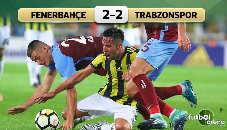 Fenerbahçe 2-2 Trabzonspor maç özeti ve golleri (İZLE)