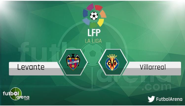 Levante - Villarreal maçı saat kaçta, hangi kanalda? Şifresiz canlı izle