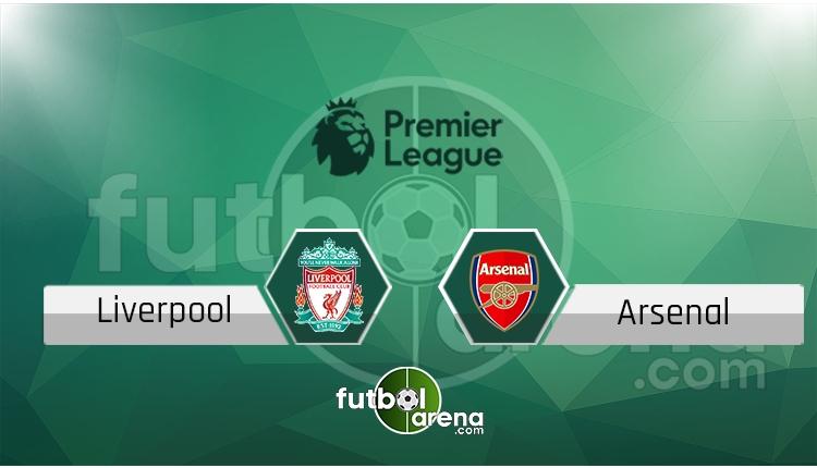 Liverpool Arsenal canlı skor, maç sonucu - Maç hangi kanalda?