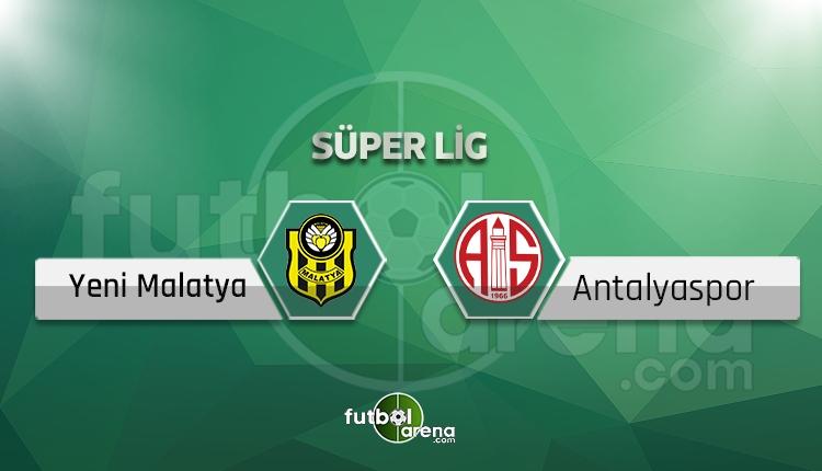 Yeni Malatyaspor - Antalyaspor canlı skor, maç sonucu - Maç hangi kanalda?