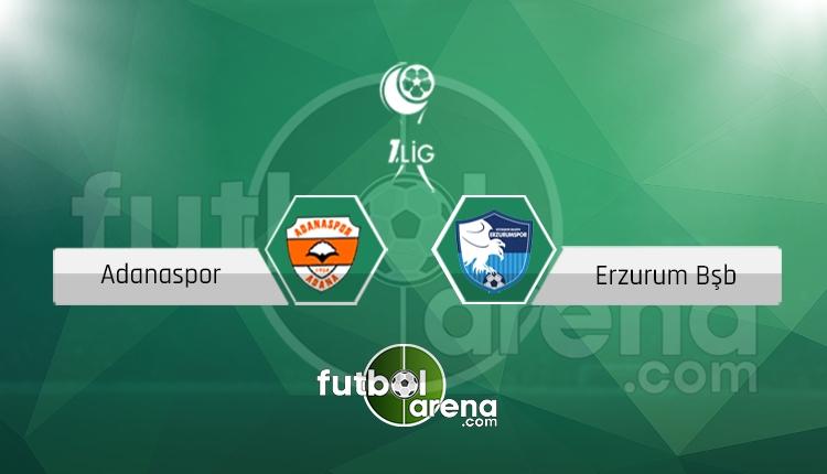 Adanaspor Erzurum BŞB canlı skor, maç sonucu - Maç hangi kanalda?