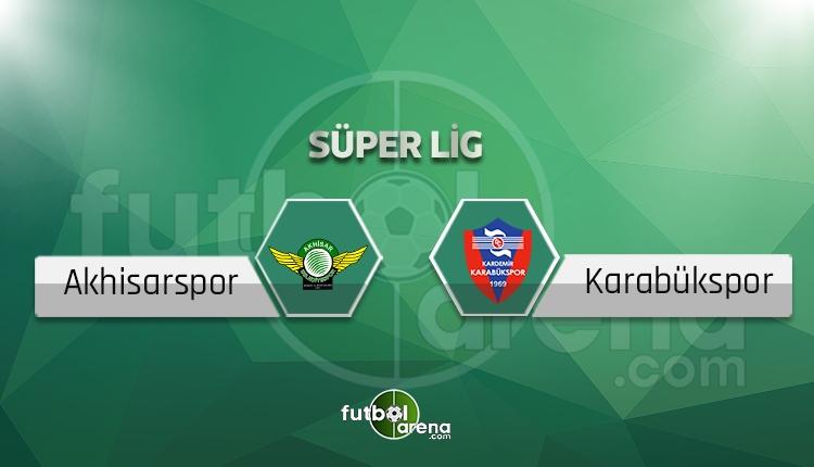 Akhisar Belediyespor - Karabükspor canlı skor, maç sonucu - Maç hangi kanalda?