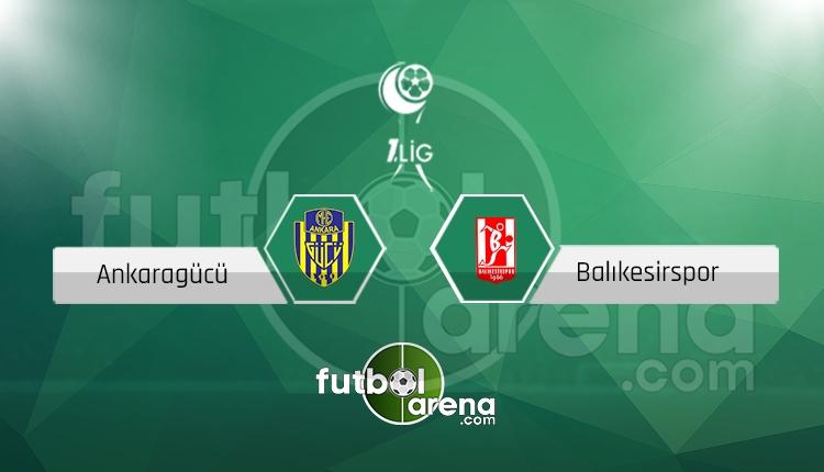 Ankaragücü - Balıkesirspor canlı skor, maç sonucu - Maç hangi kanalda?