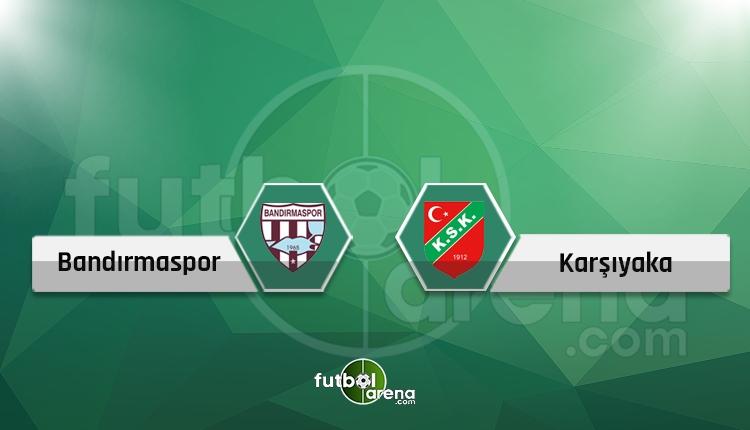 Bandırmaspor - Karşıyaka canlı skor, maç hangi kanalda?