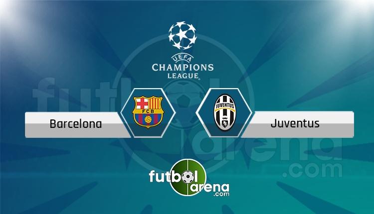 Barcelona - Juventus canlı skor, maç sonucu - Maç hangi kanalda?