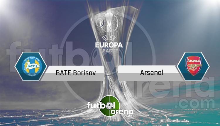 BATE Borisov - Arsenal canlı skor, maç sonucu - Maç hangi kanalda?