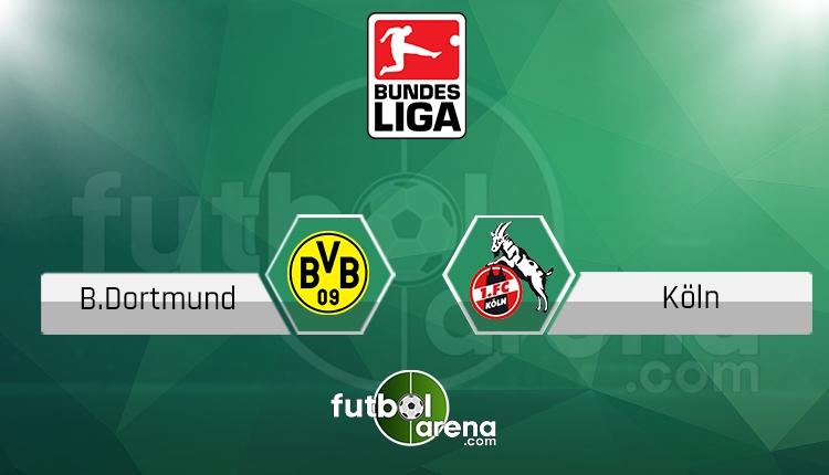 Borussia Dortmund Köln canlı skor, maç sonucu - Maç hangi kanalda?
