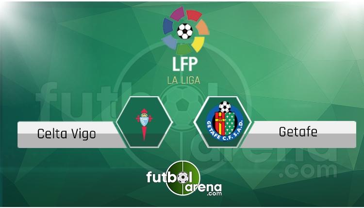 Celta Vigo Getafe canlı skor, maç sonucu - Maç hangi kanalda?