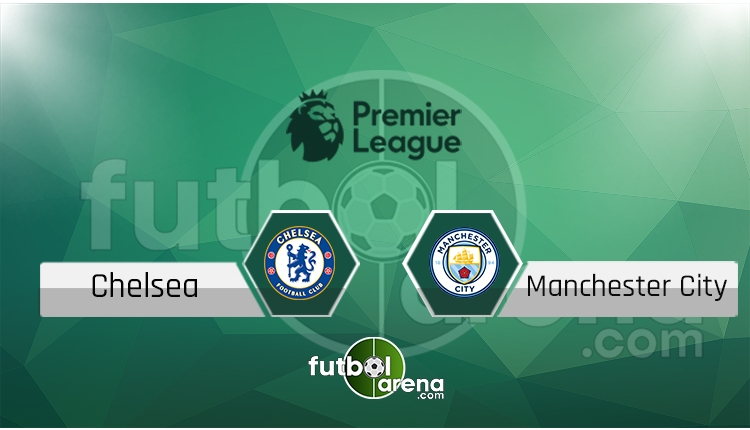Chelsea - Manchester City canlı skor, maç sonucu - Maç hangi kanalda?
