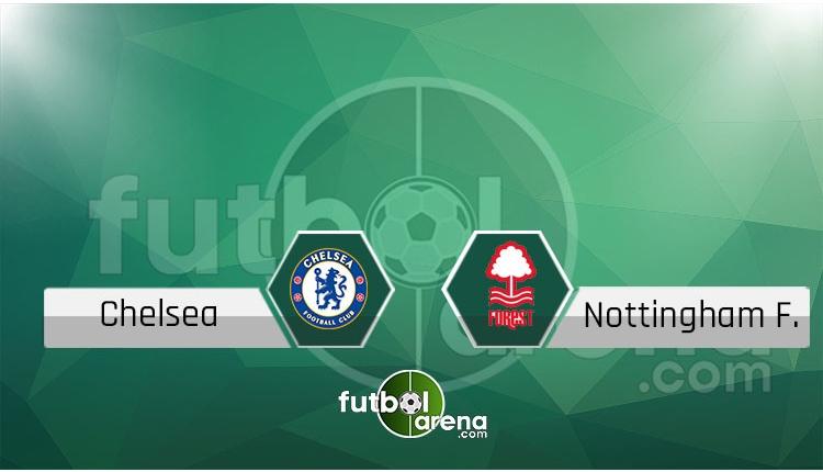 Chelsea - Nottingham Forest canlı skor, maç sonucu - Maç hangi kanalda?