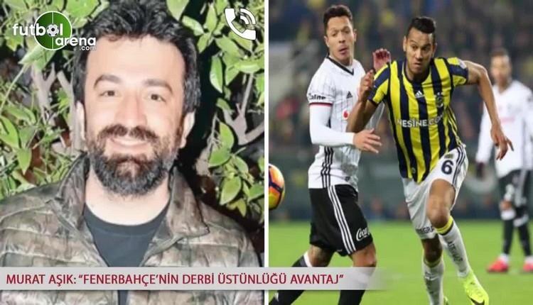 Fenerbahçeli Murat Aşık'tan derbi iddiası