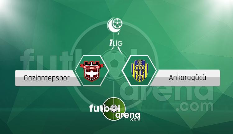 Gaziantepspor Ankaragücü canlı skor, maç sonucu - Maç hangi kanalda?