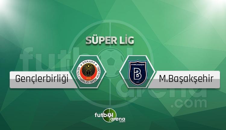 Gençlerbirliği - Medipol Başakşehir canlı skor, maç sonucu - Maç hangi kanalda?