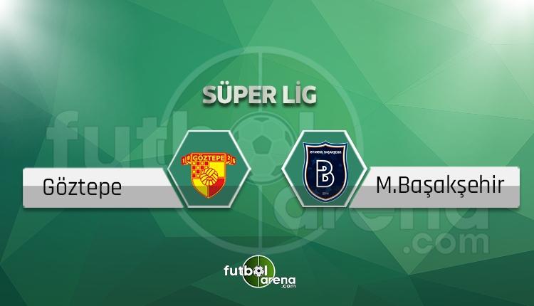 Göztepe - Medipol Başakşehir canlı skor, maç sonucu - Maç hangi kanalda?