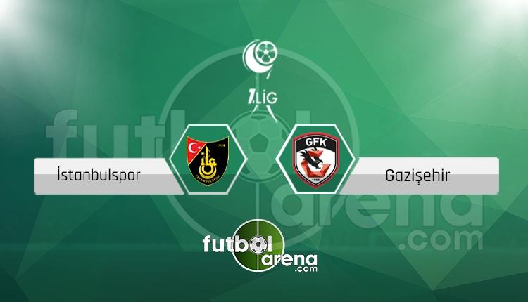 İstanbulspor Gazişehir Gaziantepspor canlı skor, maç sonucu - Maç hangi kanalda?