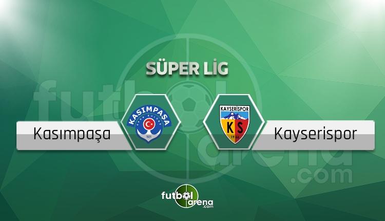 Kasımpaşa - Kayserisporcanlı skor, maç sonucu - Maç hangi kanalda?