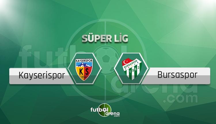 Kayserispor - Bursaspor canlı skor, maç sonucu - Maç hangi kanalda?