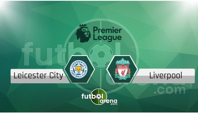 Leicester City Liverpool canlı skor, maç sonucu - Maç hangi kanalda?