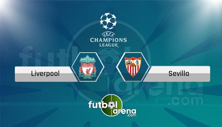 Liverpool Sevilla canlı skor, maç sonucu - Maç hangi kanalda?