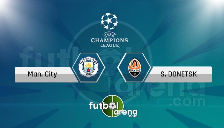 Manchester City - Shakhtar canlı skor, maç sonucu - Maç hangi kanalda?