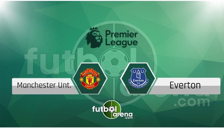 Manchester United Everton canlı skor, maç sonucu - Maç hangi kanalda?