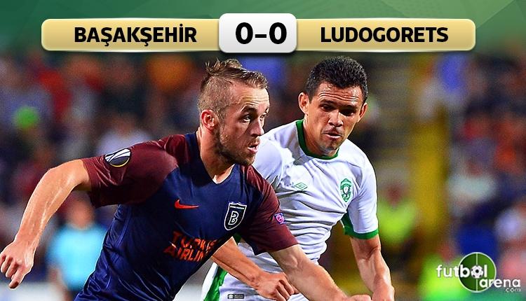 Medipol Başakşehir 0-0 Ludogorets maç özeti (İZLE)