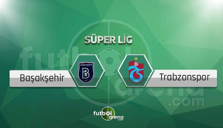 Medipol Başakşehir - Trabzonspor canlı skor, maç sonucu - Maç hangi kanalda?