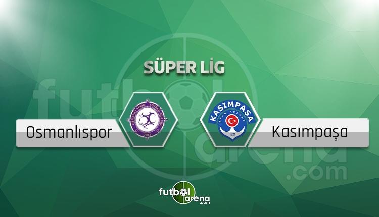 Osmanlıspor - Kasımpaşa canlı skor, maç sonucu - Maç hangi kanalda?