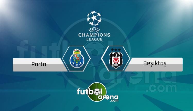 Porto - Beşiktaş canlı skor, maç sonucu - Maç hangi kanalda?