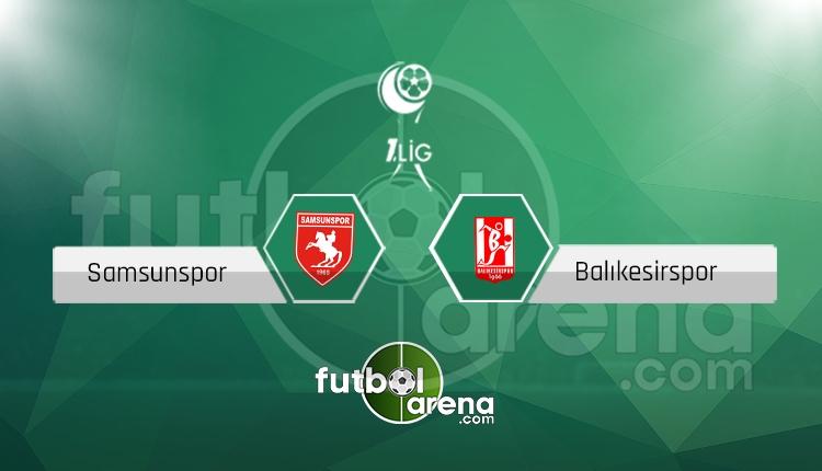 Samsunspor Balıkesirspor canlı skor, maç sonucu - Maç hangi kanalda?