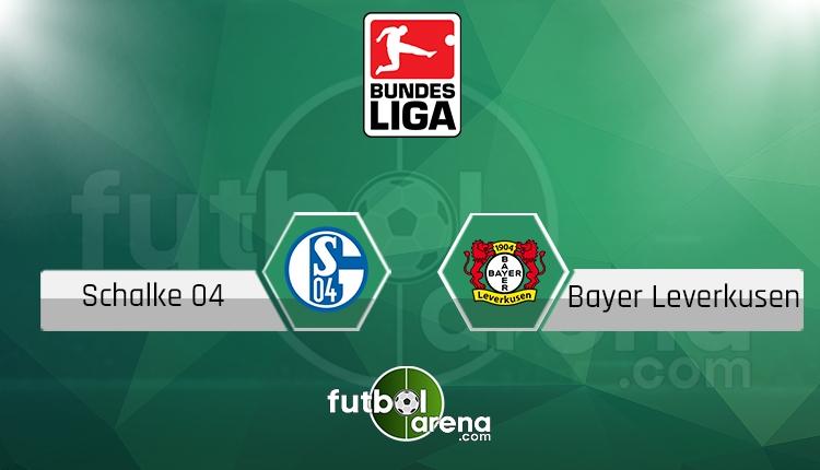 Schalke 04 - Bayer Leverkusen canlı skor, maç sonucu - Maç hangi kanalda?