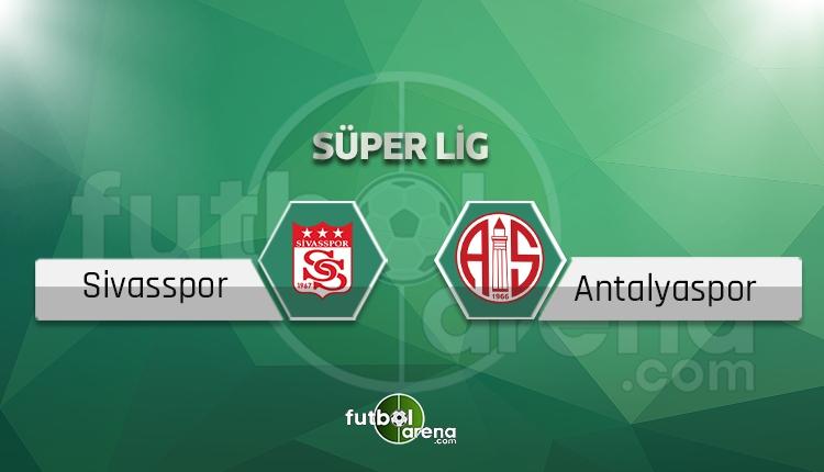 Sivasspor - Antalyaspor canlı skor, maç sonucu - Maç hangi kanalda?