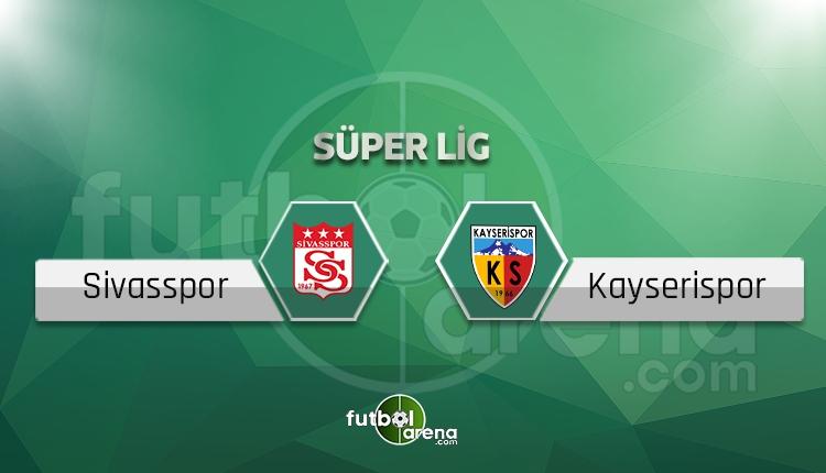 Sivasspor Kayserispor canlı skor, maç sonucu - Maç hangi kanalda?