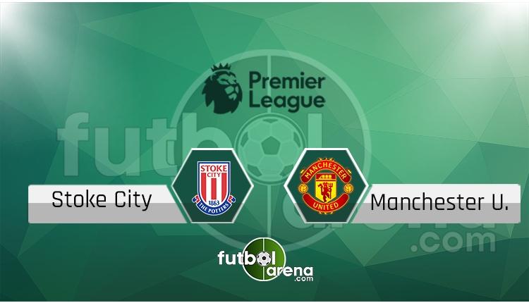Stoke City Manchester United canlı skor, maç sonucu - Maç hangi kanalda?