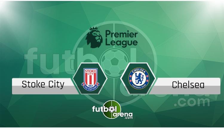 Stoke Ctiy - Chelsea maçı canlı skor, maç sonucu - Maç hangi kanalda?