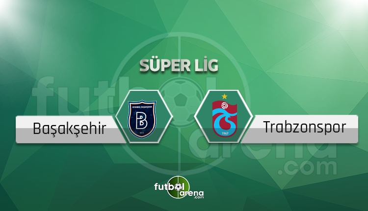 Trabzonspor, Medipol Başakşehir'in serisine son vermeyi planlıyor