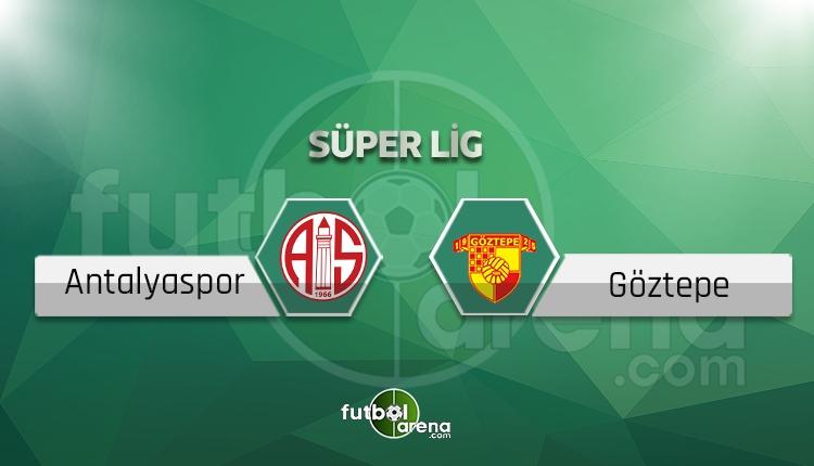 Antalyaspor - Göztepe canlı skor, maç sonucu - Maç hangi kanalda?