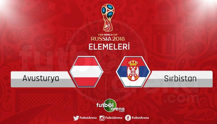 Avusturya Sırbistan canlı skor, maç sonucu - Maç hangi kanalda?