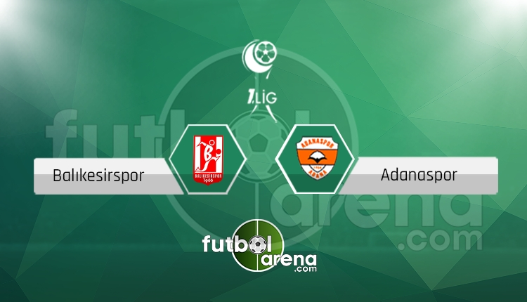Balıkesirspor - Adanaspor canlı skor, maç sonucu - Maç hangi kanalda?