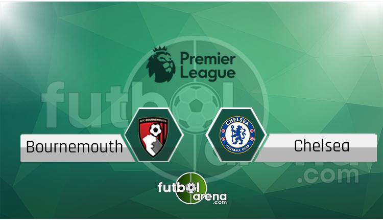Bournemouth - Chelsea canlı skor, maç sonucu - Maç hangi kanalda?