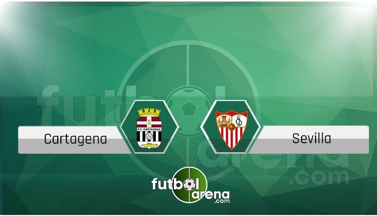 Cartagena - Sevilla canlı skor, maç sonucu - Maç hangi kanalda?